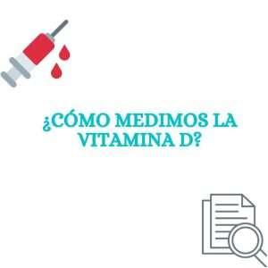 medir vitamina d baja